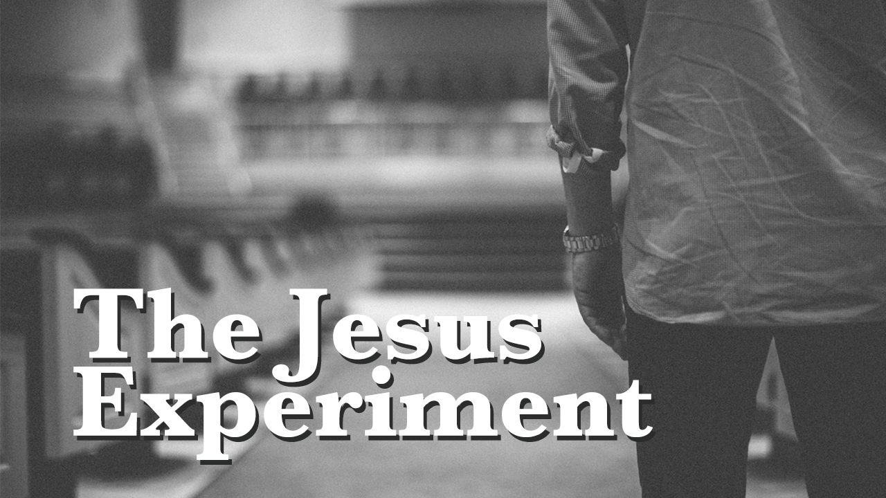 The Jesus Experiment